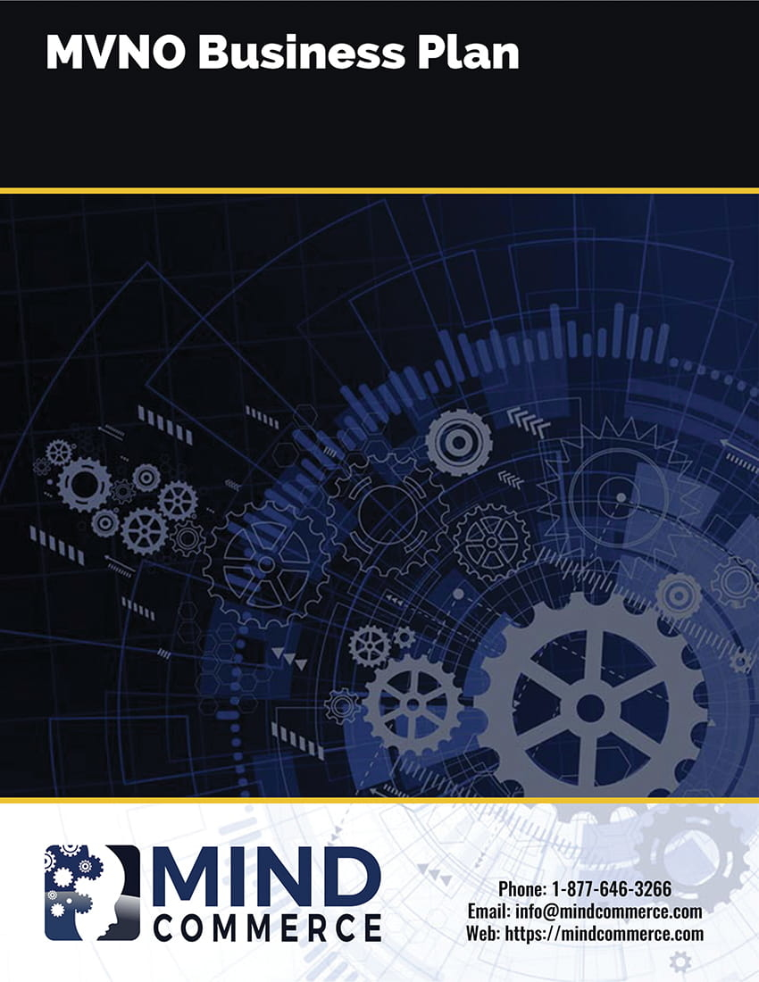 MVNO Business Plan Report | Mind Commerce